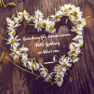 Geschenkgutschein Holz-Liebling